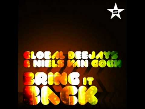 Global Deejays & Niels van Gogh - Bring it back (Ali.i.a.n Remix)