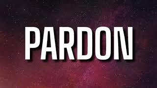T.I. - Pardon (Lyrics) ft. Lil Baby
