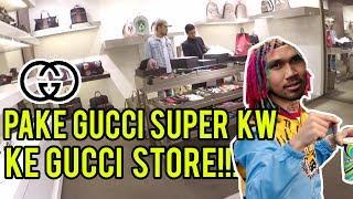 PAKE GUCCI SUPER KW KE GUCCI STORE!!
