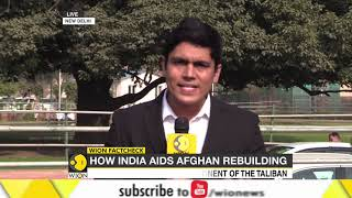 Watch: How India aids Afghanistan rebuilding..