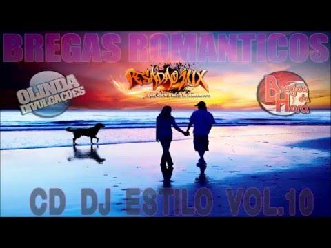 Baixar CD DJ ESTILO BREGAS ROMÂNTICOS VOL.10 [2014]