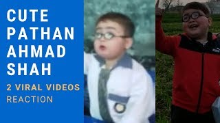 Cute Pathan Ahmad Shah New Funny & Viral Videos Reaction