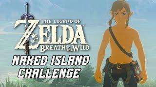 Naked Link Island Challenge - Legend of Zelda Breath of the Wild (Stranded on Eventide)