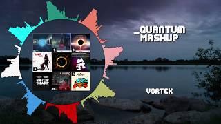 Vortex ~ [_Quantum Mashup]