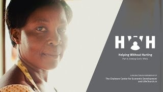 Helping Without Hurting (Pt 4): Joining God's Work | Lifechurch.tv