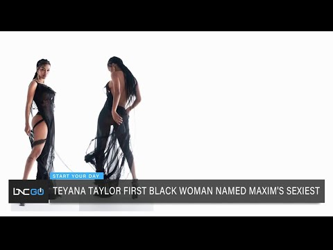 Teyana Taylor First Black Woman Named Maxim's Sexiest Woman Alive
