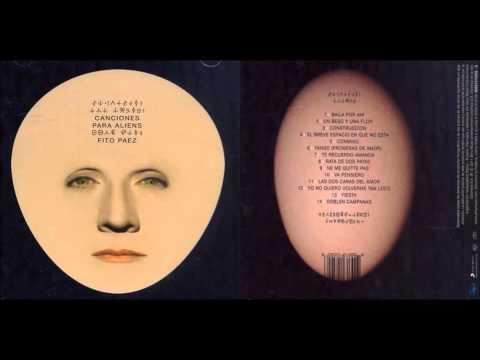 Canciones para aliens - Fito Páez - Álbum completo - 2011 - Disco completo