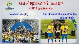 Toàn cảnh Copa America 2019 [Soccer đam mê]