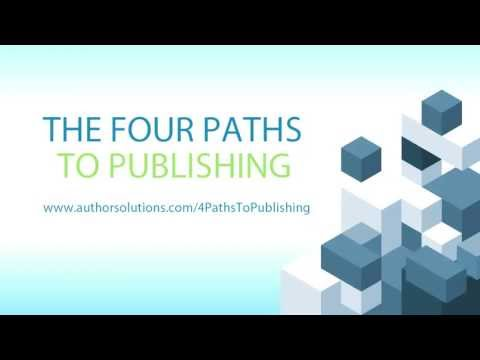 The Four Paths to Publishing: Consider All Your Book Publishing Options