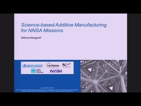 DOE NNSA SSGF 2014: Science-based Additive Manufacturing for NNSA Missions