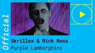 SKRILLEX & RICK ROSS – PURPLE LAMBORGHINI (Official Music Video)