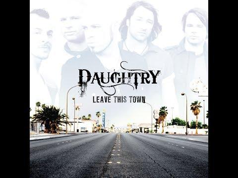 Daughtry - Leave This Town (Full Album)