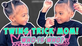 Twins Trick Their Mom | Who is Who?