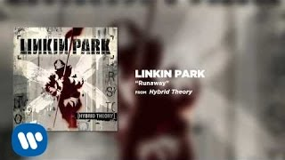 Runaway - Linkin Park (Hybrid Theory)