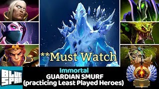 BLUE SPAN IMMORTAL ON GUARDIAN SMURF (practicing Least Played Heroes) DOTA 2