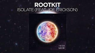 rootkit-isolate-feat-joe-erickson.jpg