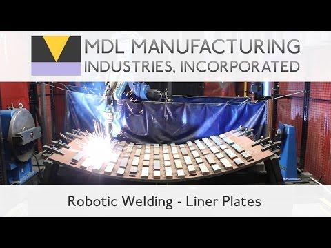 Robotic Welding - Liner Plates