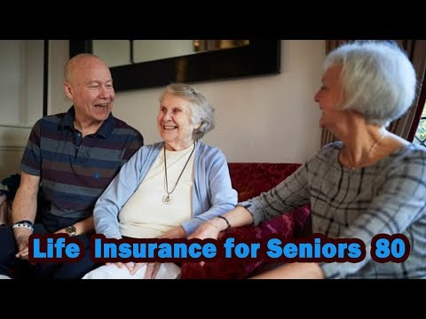Life Insurance for Seniors Over 80 Compare Rates [2018]