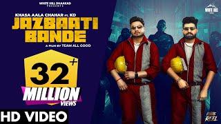 Jazbaati Bande – Khasa Aala Chahar Ft KD (Khaas Reel)  Video Download New Video HD