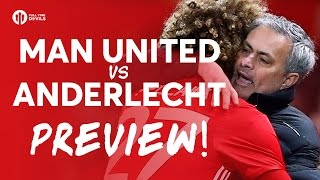 Manchester United vs Anderlecht | LIVE PREVIEW