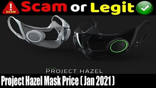 Project Hazel Mask Price (Jan 2021) Check Its Authencity-Must watch! | Scam Adviser Reports
