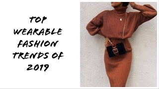 Top wearable fashion trends of 2019