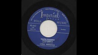 Lydia Mendoza - Hasta Cuando Chaparrita - Imperial 662-a