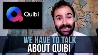 We Have To Talk About Quibi - SOME MORE NEWS