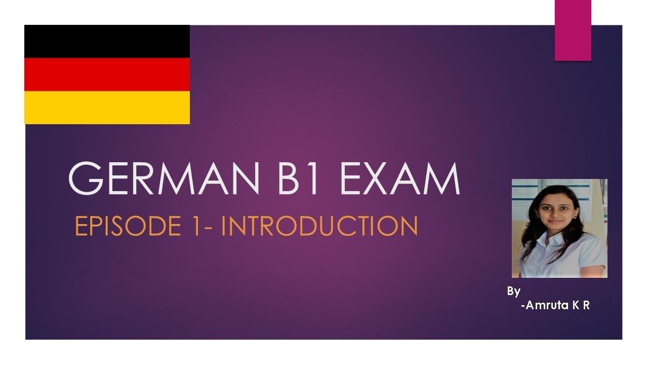 Goethe Institutes German B1 Exam Episode 1 Introduction
