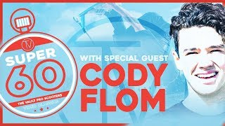 Super Sixty: Cody Flom │ The Vault Pro Scooters