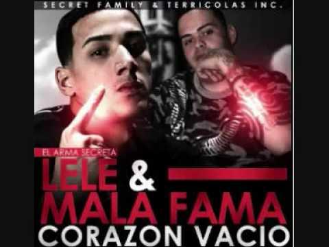 Lele El Arma Secreta & Mala Fama - Corazon Vacio