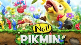 NOT PIKMIN