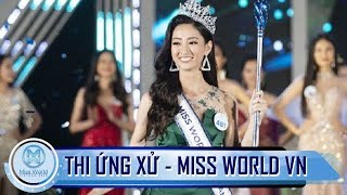 Phần thi ứng xử của Top 5 Miss World Việt Nam 2019 lương thùy linh