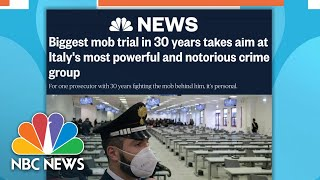 Trial Begins Against Italy's Biggest, Notorious Organized Crime Group | NBC News NOW