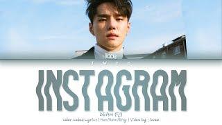DEAN (딘) - instagram (Han|Rom|Eng) Color Coded Lyrics/한국어 가사