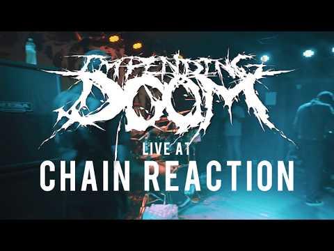 Impending Doom - PARTIAL SET {HD} 06/16/18 (Live @ Chain Reaction)