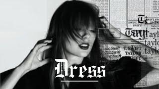 Taylor Swift - Dress |LYRICS + VIETSUB|