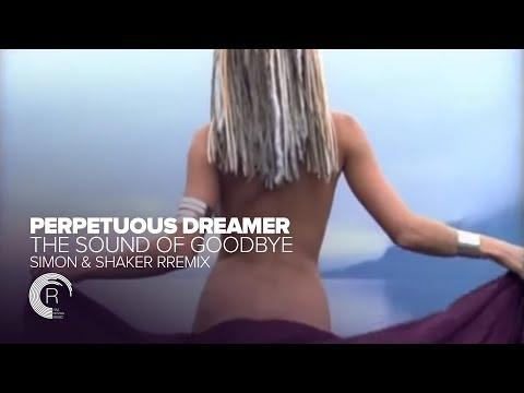 Armin van Buuren pres Perpetuous Dreamer - The Sound of Goodbye