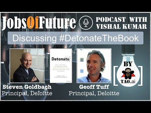 Solving #FutureOfWork with #Detonate mindset (by @steven_goldbach & @geofftuff) #JobsOfFuture #Podcast
