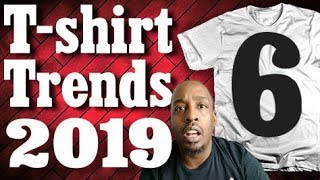 Top T shirt Trend for 2019