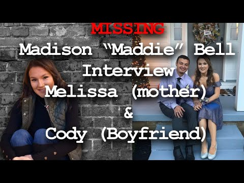 """Missing Madison """"Maddie"""" Bell - Interview with MOTHER and BOYFRIEND"""
