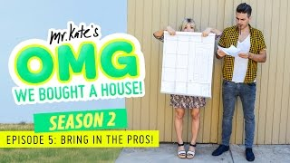 Bring in the Pros | OMG We Bought A House!