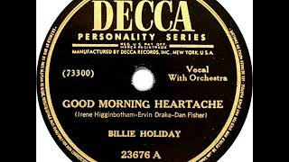 Billie Holiday - Good Morning Heartache