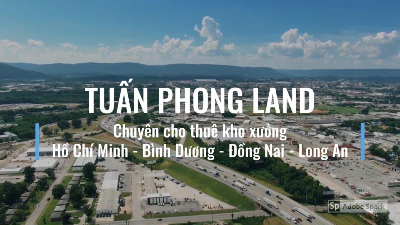 Công ty Tuấn Phong cần cho thuê kho, nhà xưởng DT đa dạng trong KCN Phú Mỹ, tỉnh Bà Rịa Vũng Tàu video