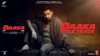 Daaka Title Track – Himmat Sandhu