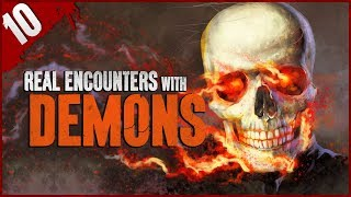 10 REAL LIFE Demonic Hauntings!  - Darkness Prevails