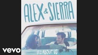 Alex & Sierra - Little Do You Know (Audio)