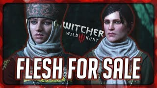 Witcher 3: Flesh for Sale