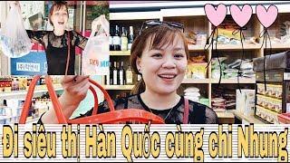 Nhung Phan Vlog: ĐI SIÊU THỊ HÀN QUỐC CÙNG CHỊ NHUNG NÀO CÁC EM ƠI!