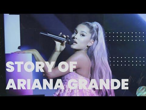 The Story of Ariana Grande